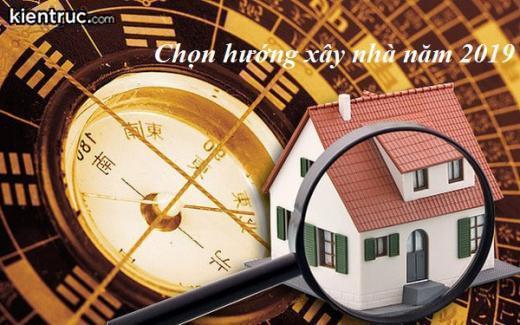 nhung-menh-tuoi-phu-hop-nen-lam-nha-trong-nam-2019-va-cach-chon-huong15507157421